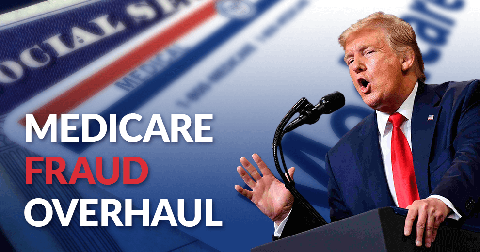 Trump next to text reading Medicare fraud overhaul with background of Medicare and Social Security cards