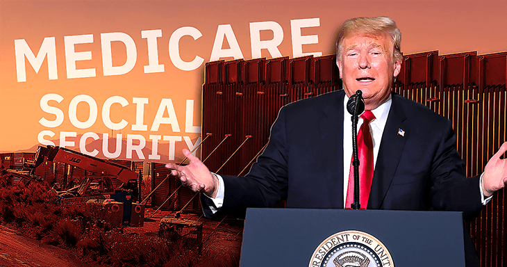 Trump at a podium speaking in front of the border wall with Medicare and Social Security beside; Trump budget proposal 2021